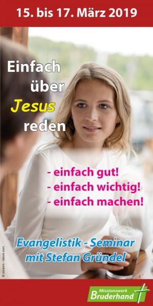 Einfach über Jesus reden