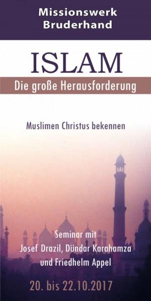Islam - Die große Herausforderung