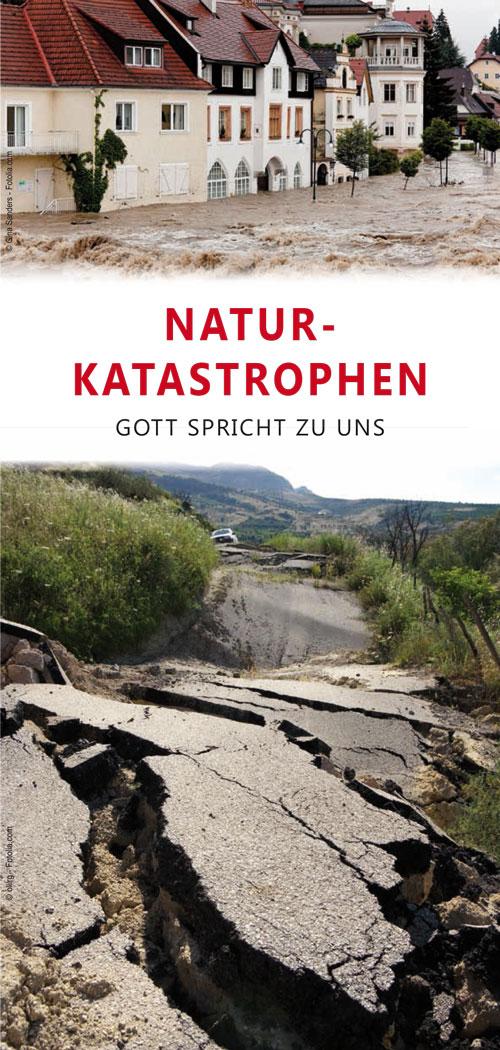 Naturkatastrophen - Gott spricht zu uns!