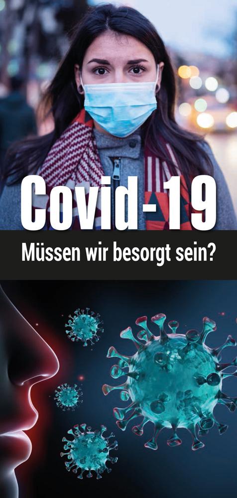Covit-19 - Müssen wir besorgt sein?