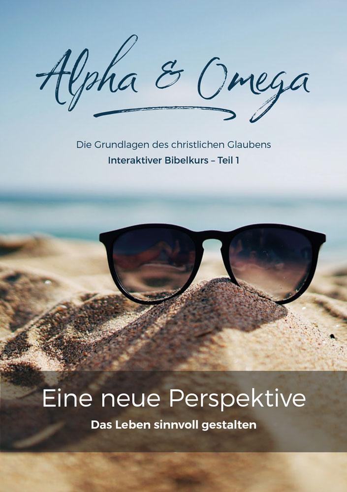 Bibelkurs Alpha & Omega - Teil 1