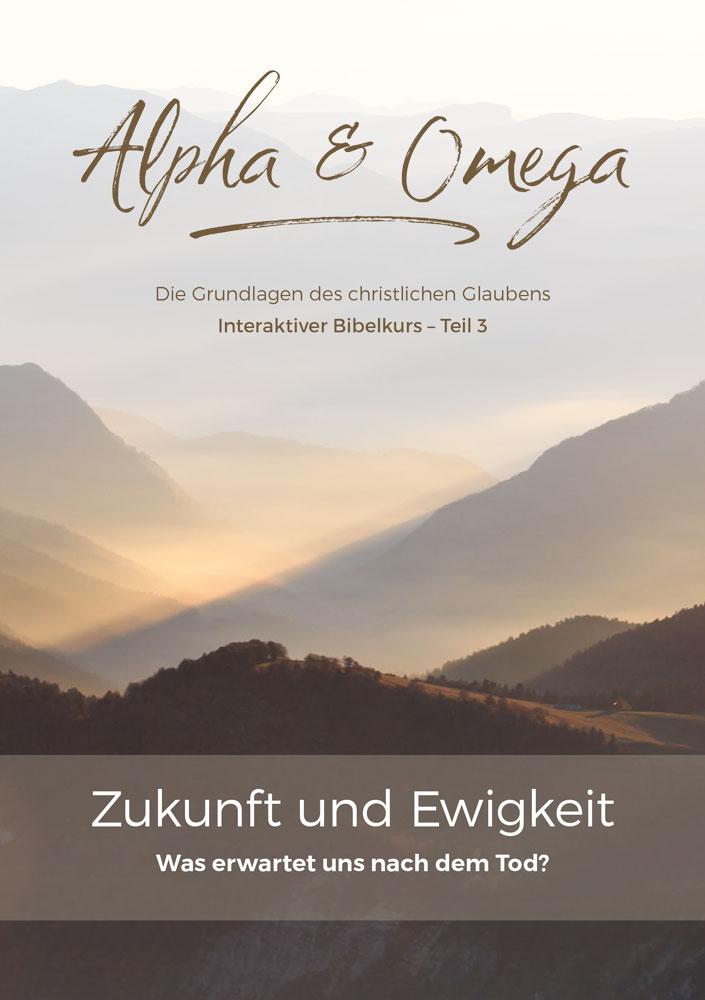 Bibelkurs Alpha & Omega - Teil 3