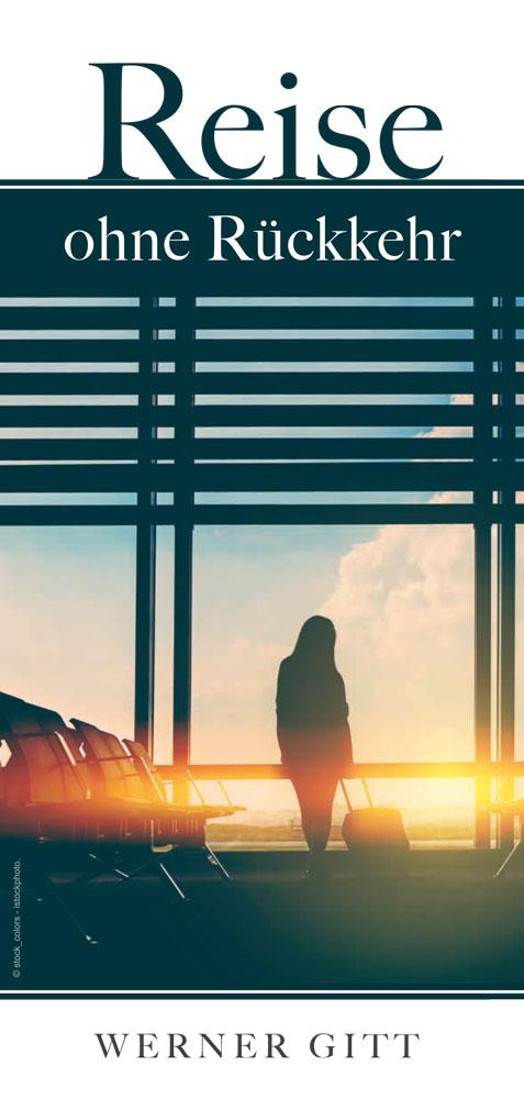 Reise ohne Rückkehr (Neue Ausgabe)