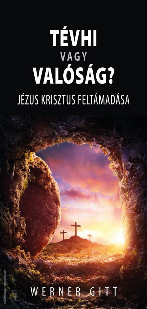 Ungarisch: Wahn oder Wirklichkeit? Die Auferstehung Jesu Christi