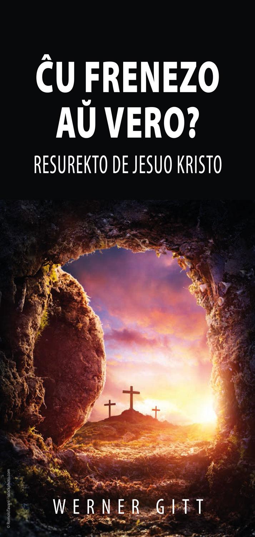 Esperanto: Wahn oder Wirklichkeit? Die Auferstehung Jesu Christi