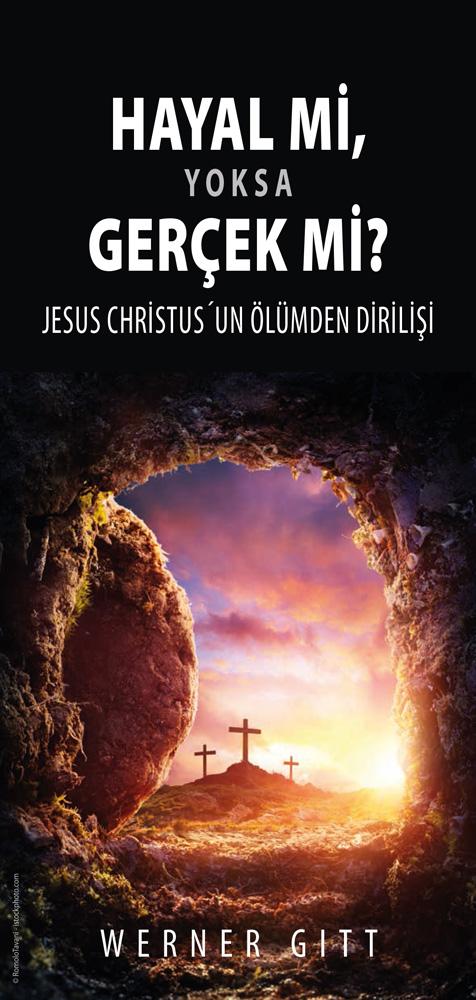 Türkisch: Wahn oder Wirklichkeit? Die Auferstehung Jesu Christi