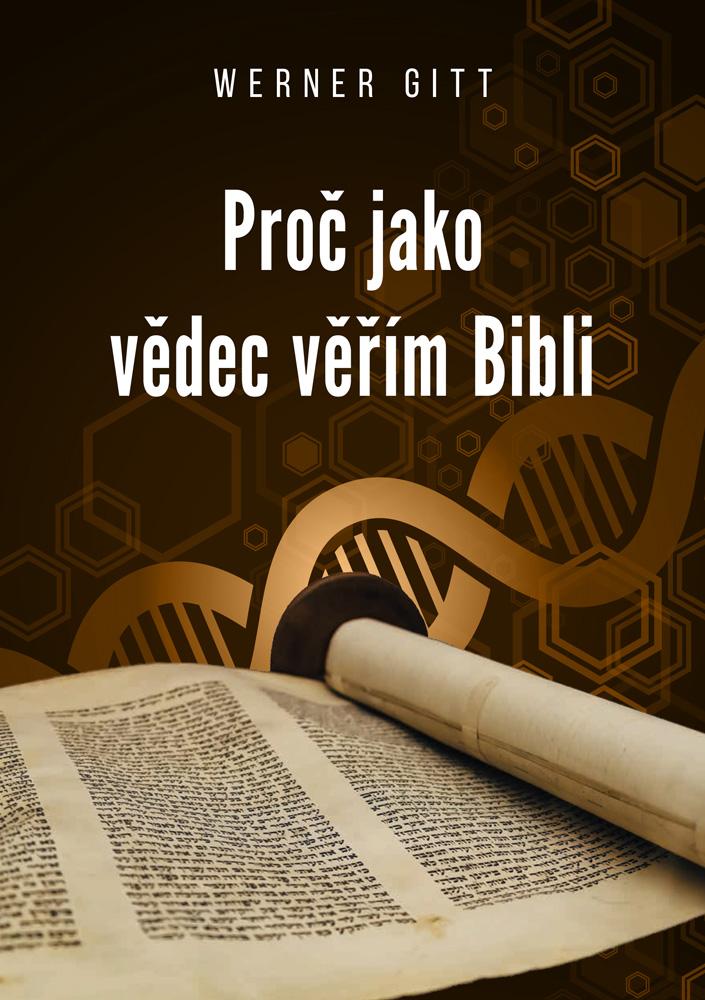 Tschechisch: Warum ich als  Wissenschaftler  der Bibel glaube