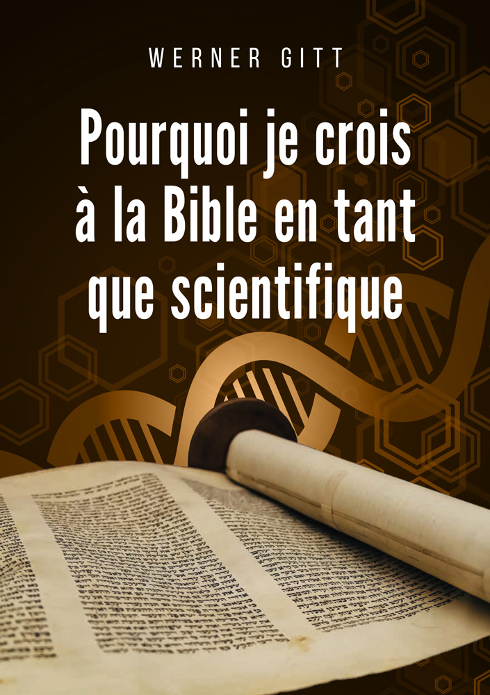 Französisch: Warum ich als  Wissenschaftler  der Bibel glaube