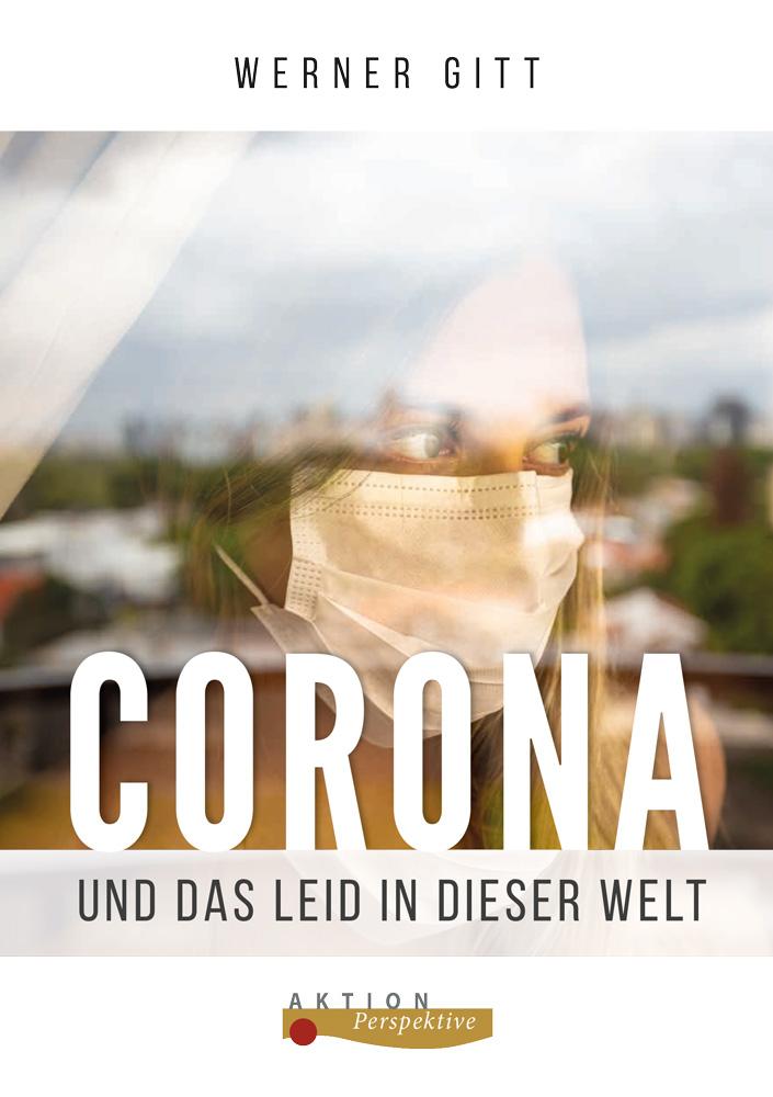 Corona und das Leid in dieser Welt – Broschüre