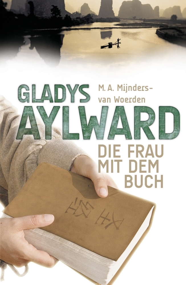 Gladys Aylward – Die Frau mit dem Buch