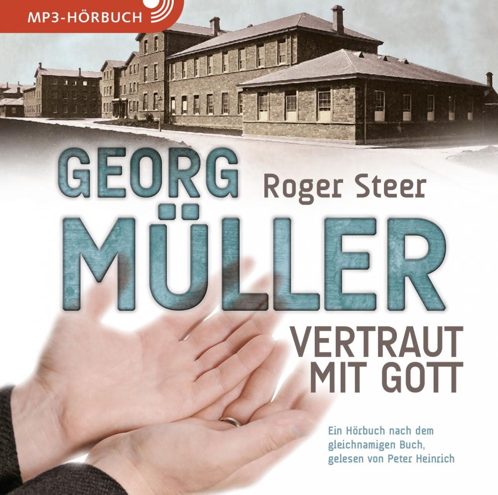 Georg Müller (Hörbuch [MP3])
