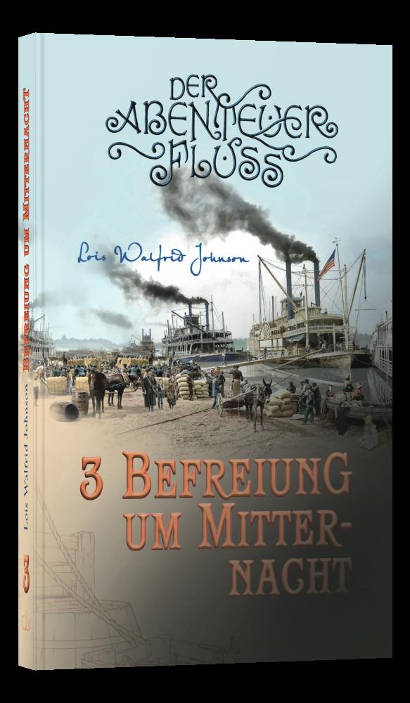 Befreiung um Mitternacht (Bd. 3)