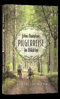John Bunyans Pilgerreise in Bildern - Ausgabe für Kinder