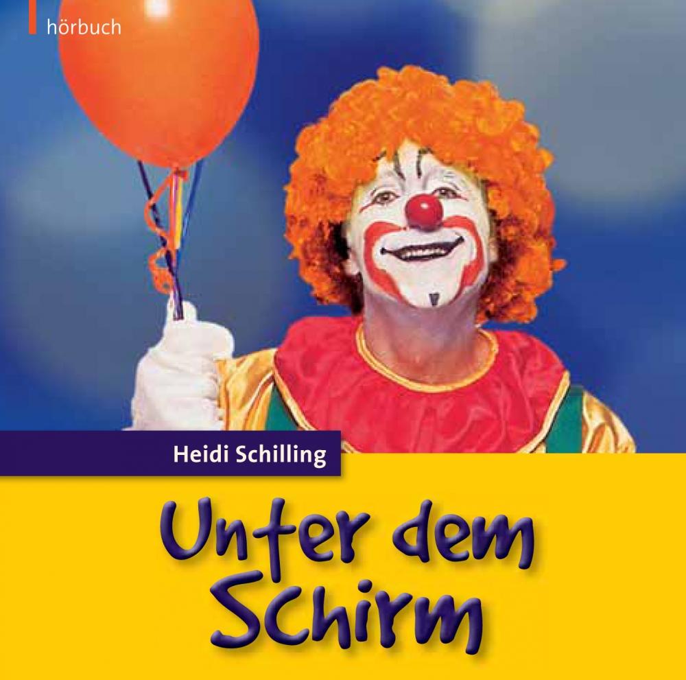 Unter dem Schirm (Hörbuch)