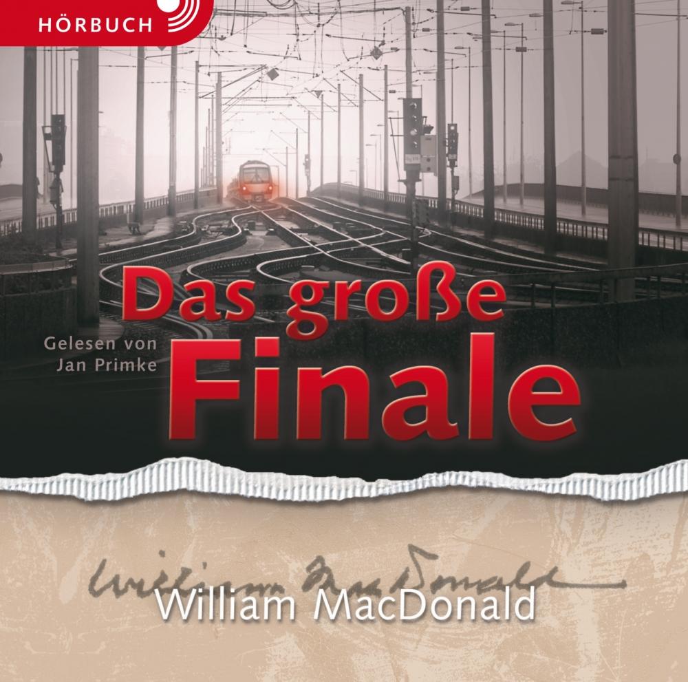 Das große Finale (Hörbuch)