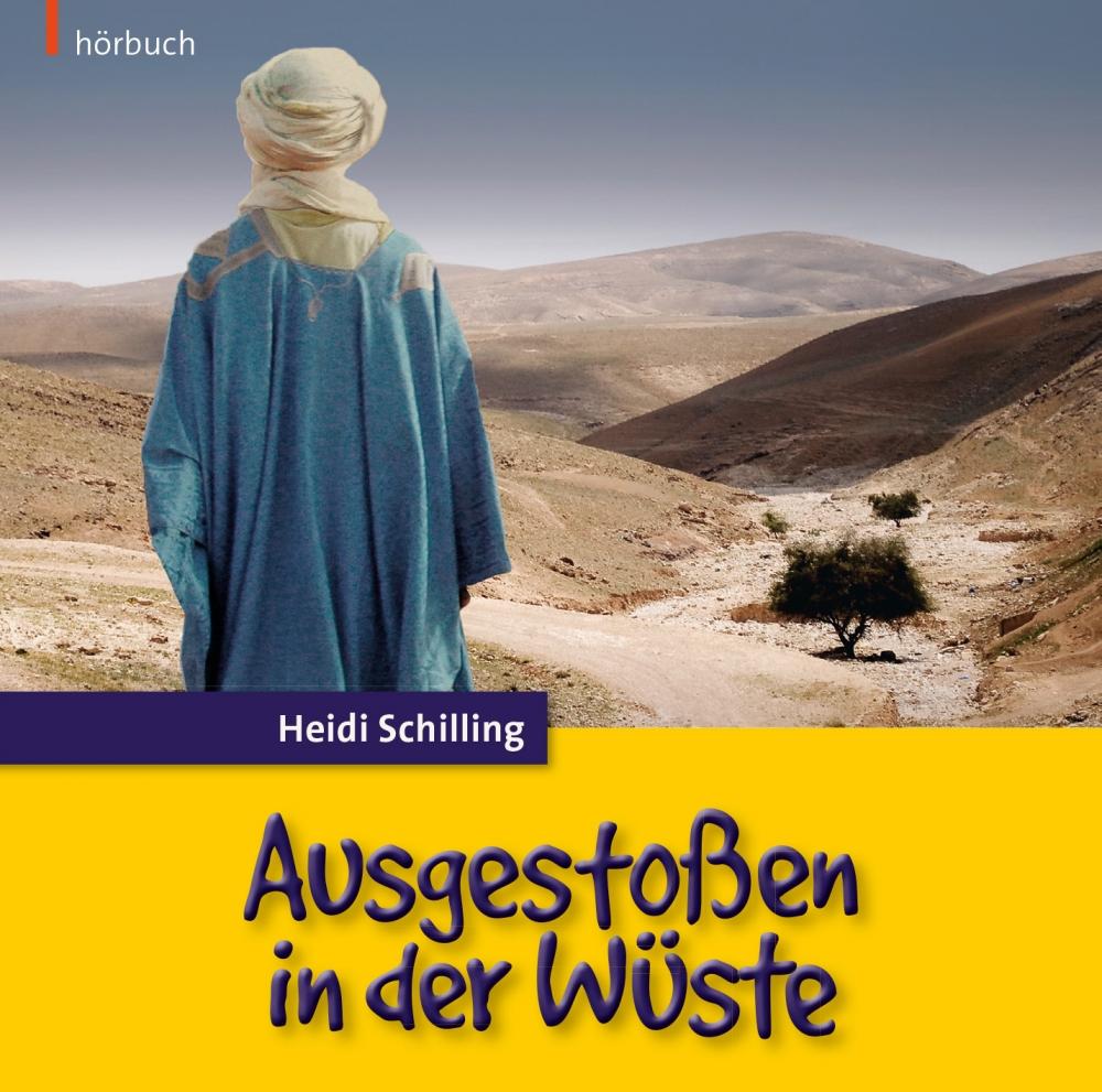Ausgestoßen in der Wüste (Hörbuch)