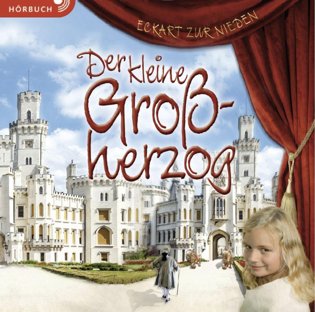 Der kleine Großherzog (Hörbuch [MP3])