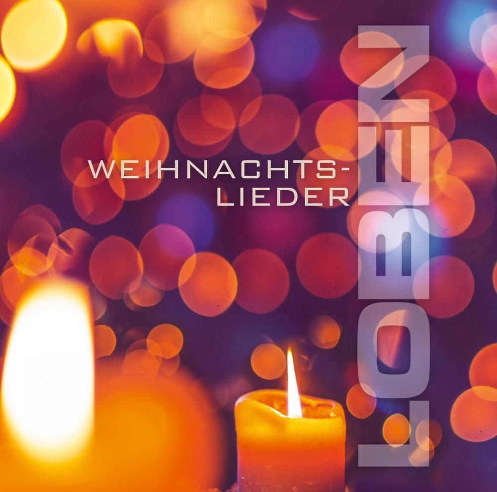 Loben - Weihnachtslieder (CD)