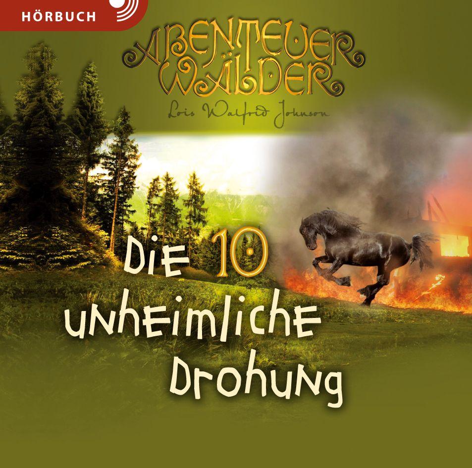 Die unheimliche Drohung (Hörbuch Band 10 [MP3])