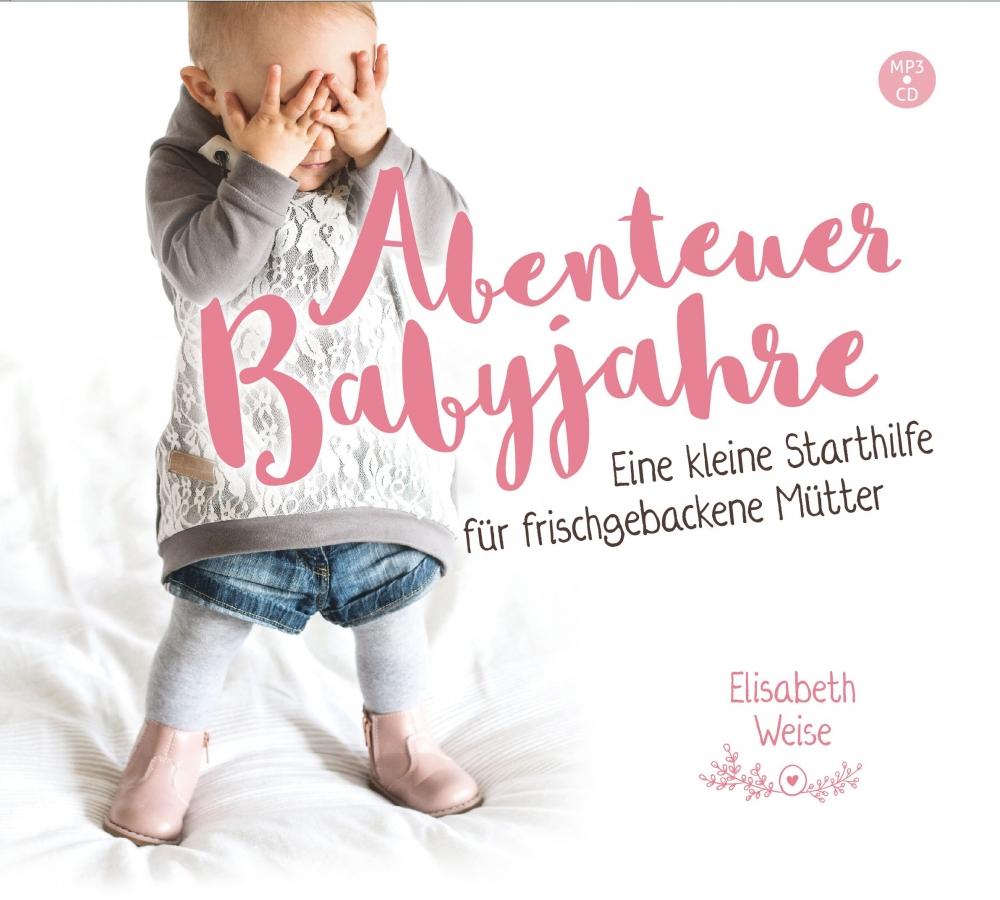 Abenteuer Babyjahre (MP3-Hörbuch)