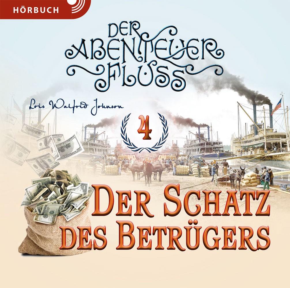 Der Schatz des Betrügers (Hörbuch Band 4 [MP3])