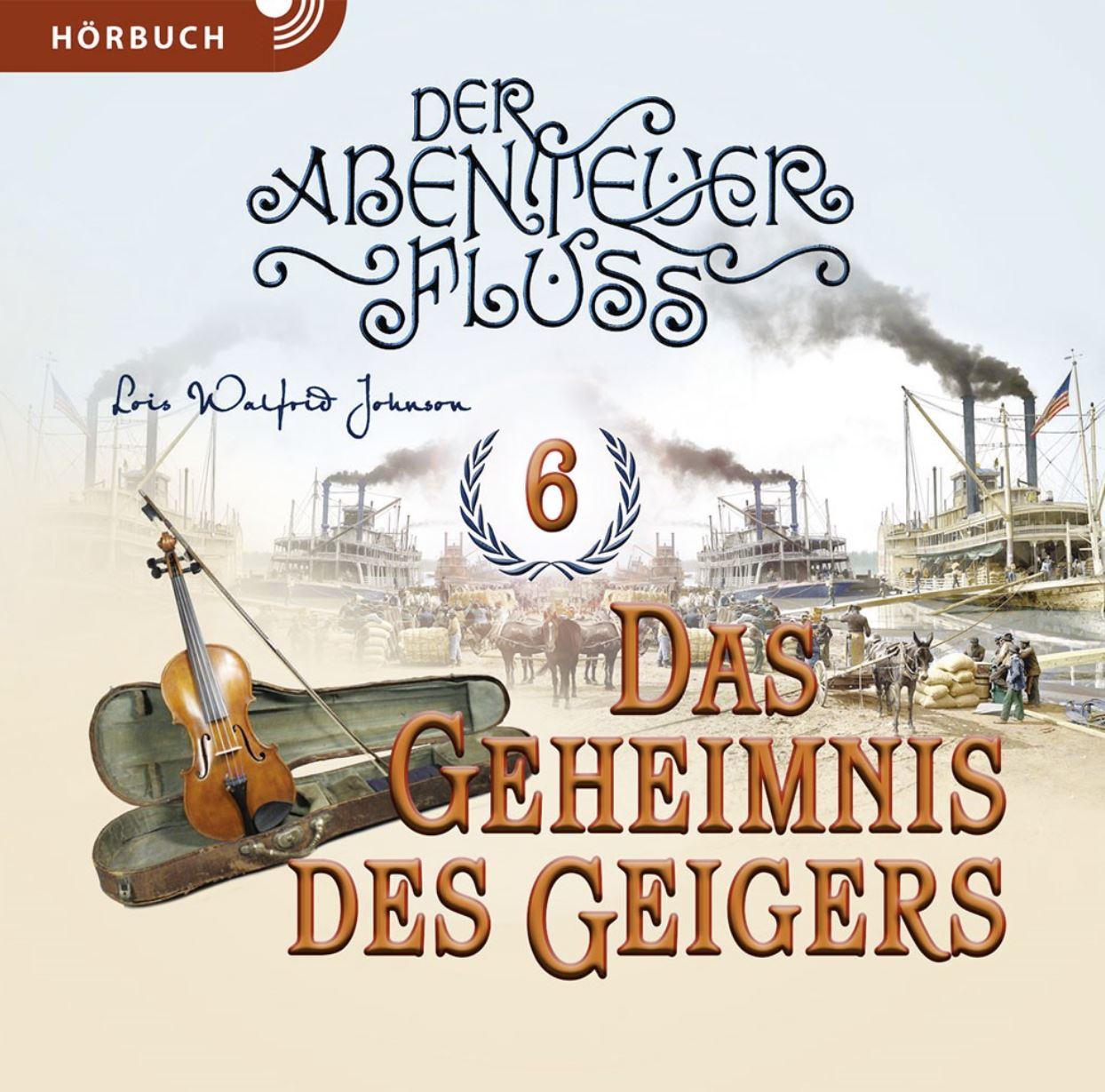 Das Geheimnis des Geigers (Hörbuch Band 6 [MP3])