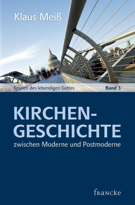 Kirchengeschichte zwischen Moderne und Postmoderne