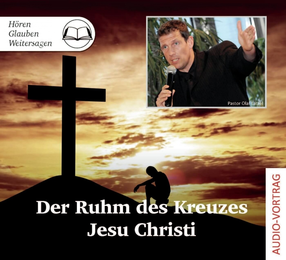 Der Ruhm des Kreuzes Jesu Christi