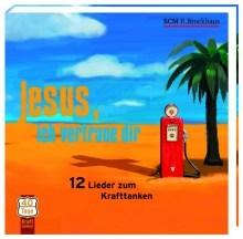 Jesus, ich vertraue dir (CD)