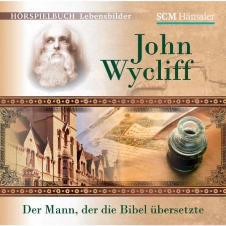 John Wycliff (Hörspiel-CD)