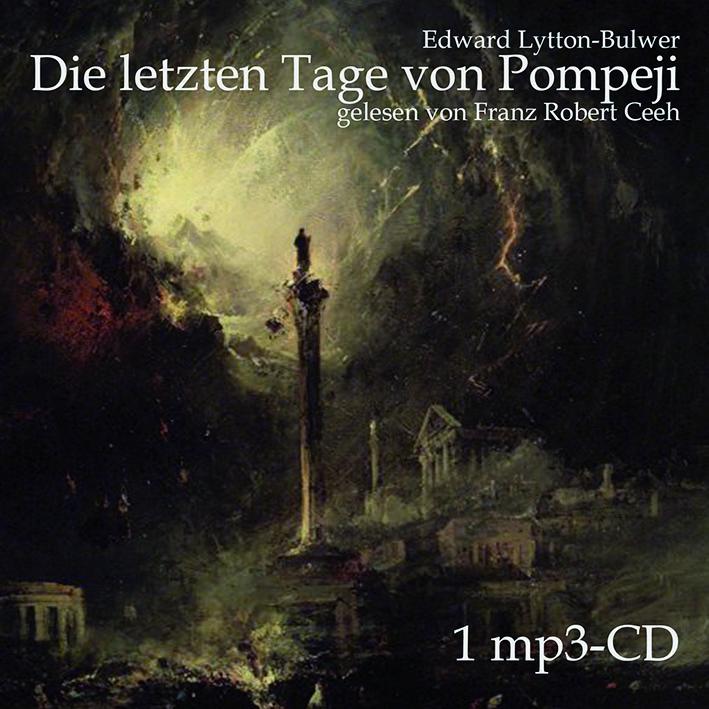 Die letzten Tage von Pompeji (MP3-Hörbuch)