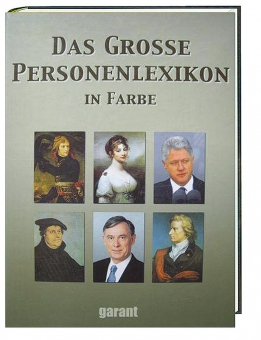 Das große Personenlexikon in Farbe