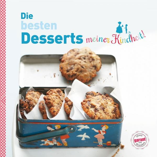Die besten Desserts meiner Kindheit