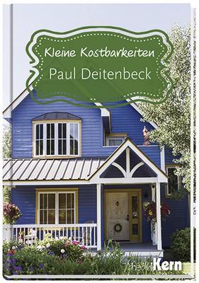 Kleine Kostbarkeiten – Paul Deitenbeck