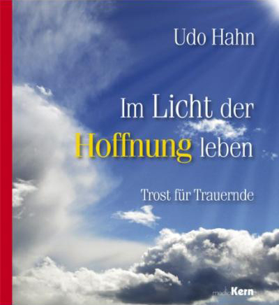 Im Licht der Hoffnung leben