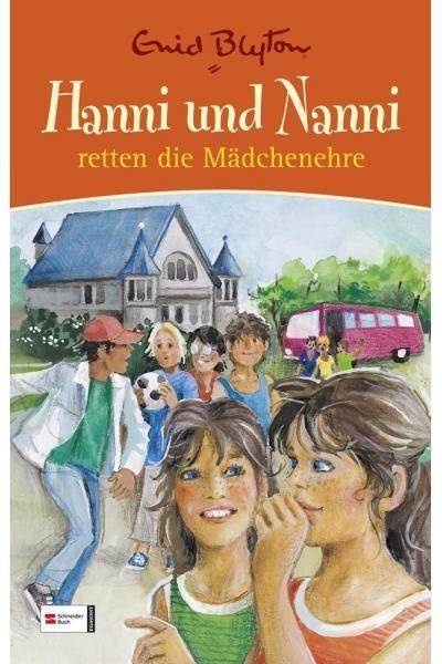 Hanni und Nanni retten die Mädchenehre (Sonderband 1)