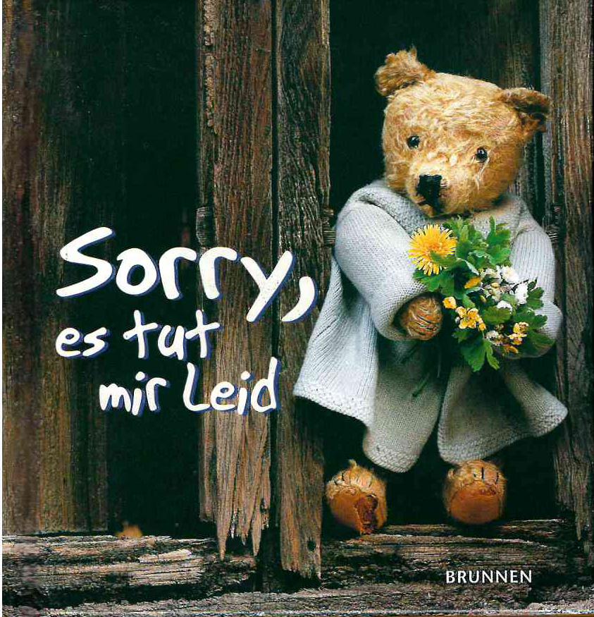 Sorry, es tut mir leid
