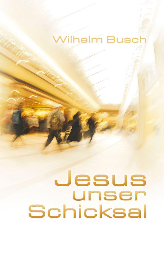 Jesus unser Schicksal (Special-Edition)