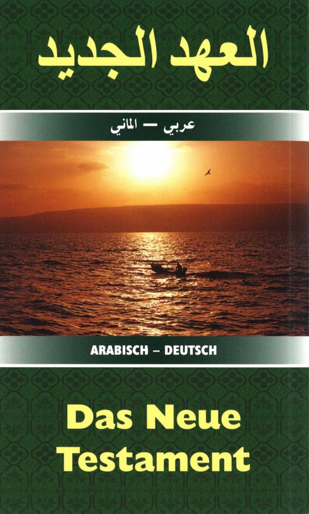 Neues Testament Arabisch-Deutsch (kleine Ausgabe)