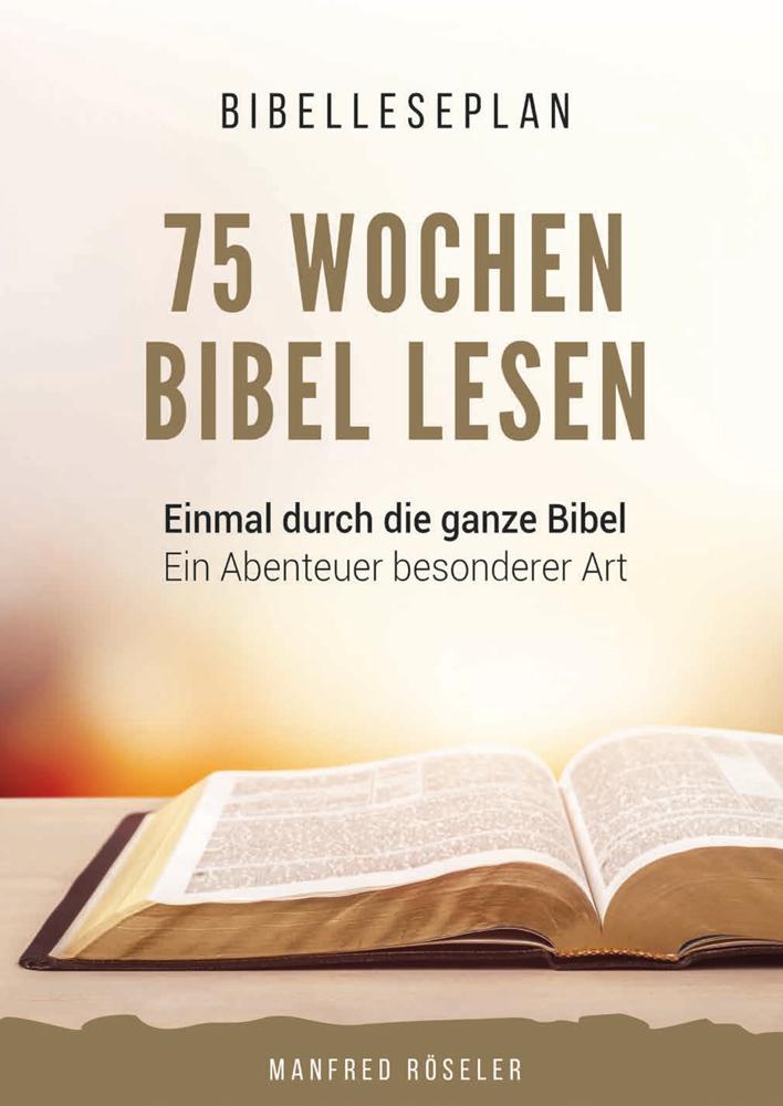 75 Wochen Bibel lesen