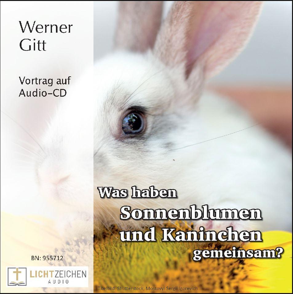 Was haben Sonnenblumen und Kaninchen gemeinsam? (Audio-CD)