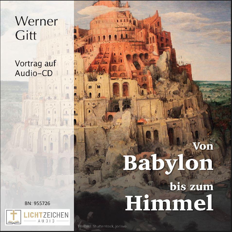 Von Babylon bis zum Himmel - Vom Wesen der Sprachen (Audio-CD)