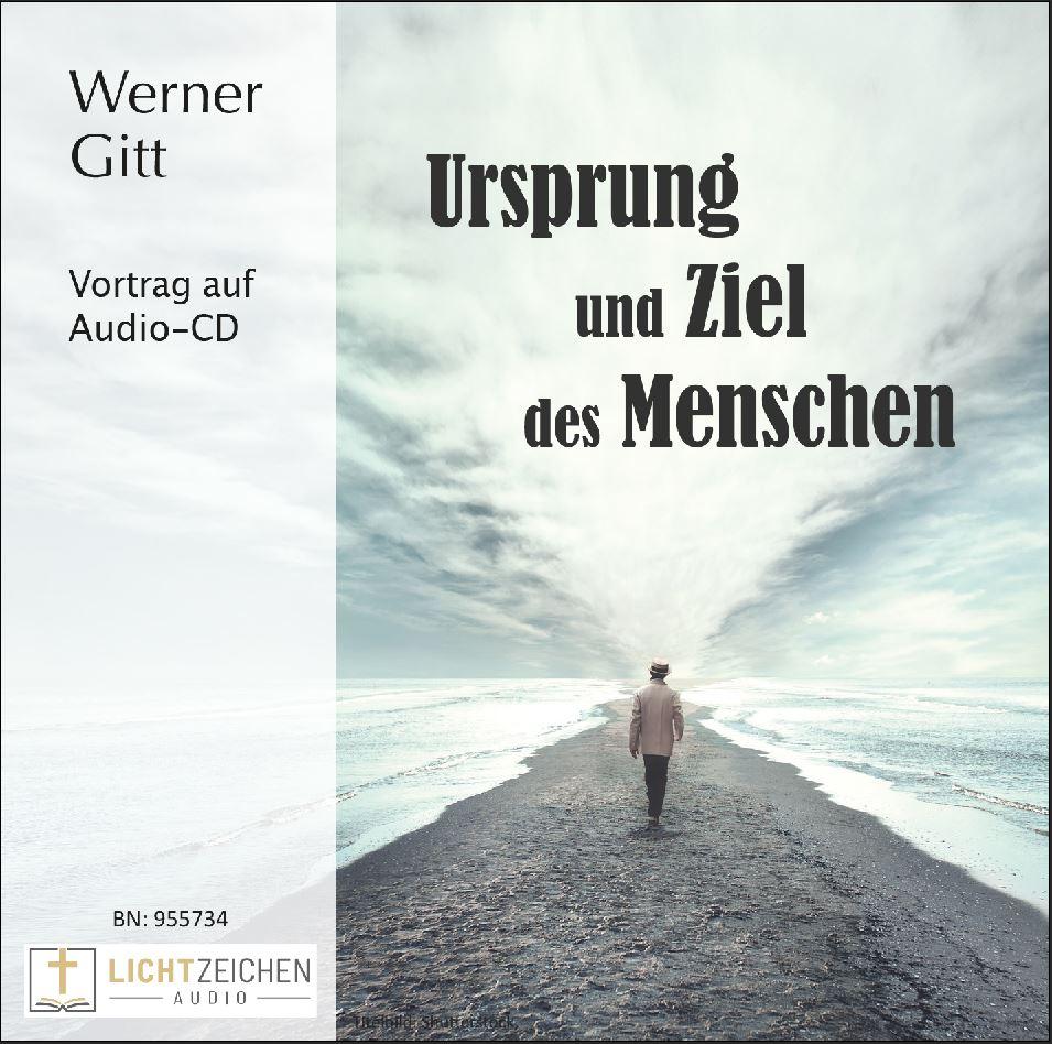 Ursprung und Ziel des Menschen – Aktualität des Schöpfungsberichtes (Audio-CD)