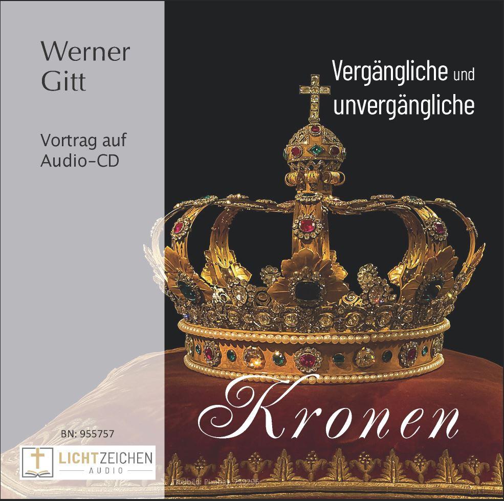 Vergängliche und unvergängliche Kronen (Audio-CD)