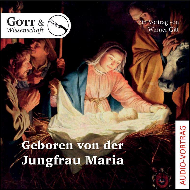 Geboren von der Jungfrau Maria (Audio-CD)