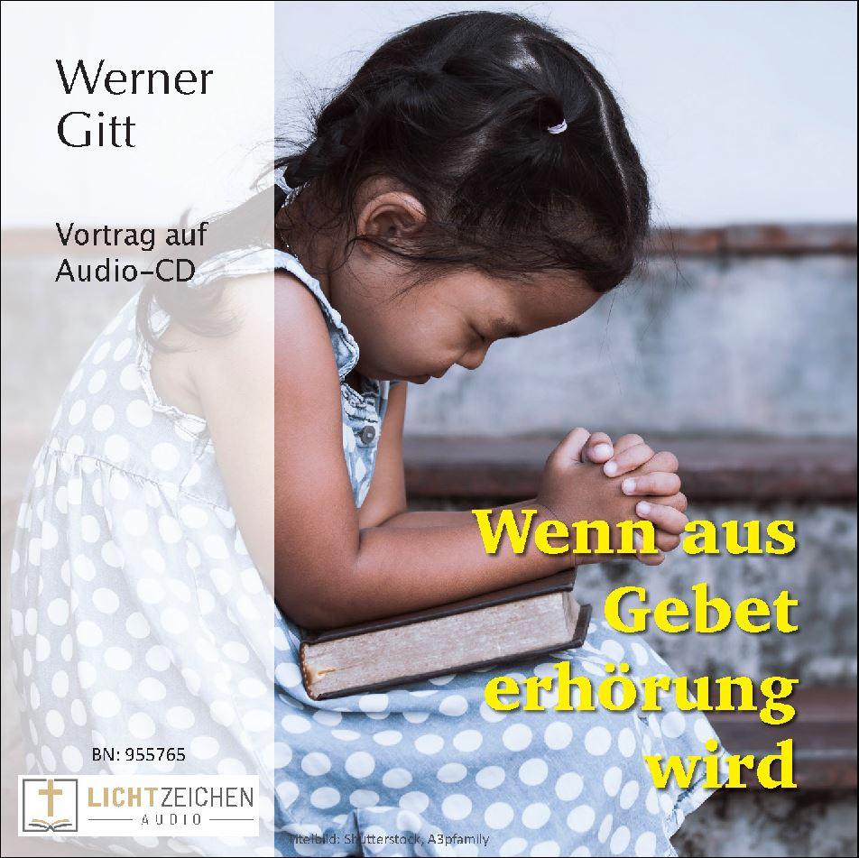 Wenn aus Gebet Erhörung wird (Audio-CD)