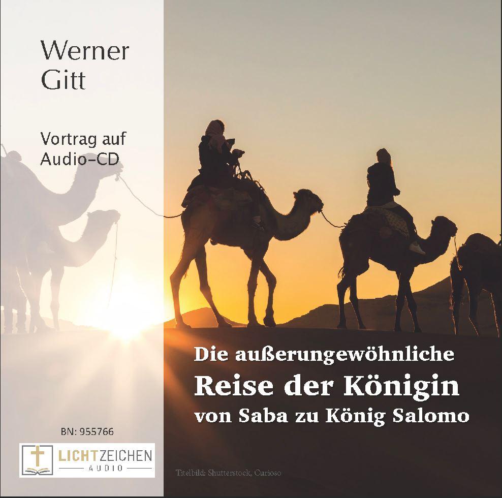 Die ungewöhnliche Reise der Königin von Saba zu König Salomo (Audio-CD)
