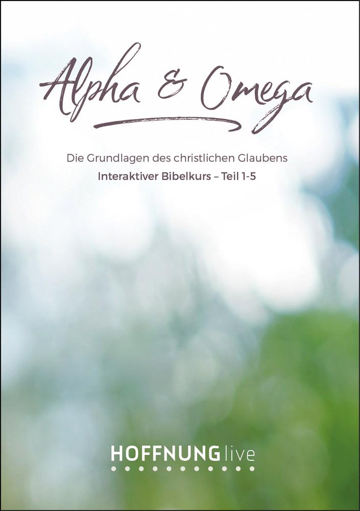 Bibelkurs Alpha & Omega - Teile 1-5