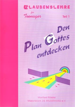Den Plan Gottes entdecken - Teil 1