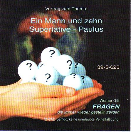 Ein Mann und zehn Superlative - Paulus